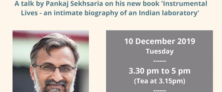 """Seminar """"The making of India's first indigenous STM: What lab studies can tell us about S&T policies in India"""", 10 Decemer 2019"""